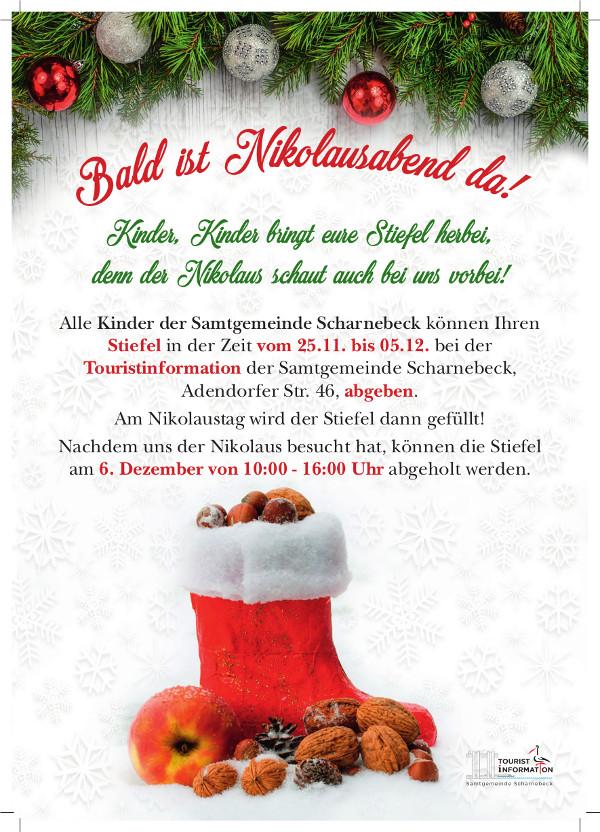 Bald ist Nikolausabend da! Alle Kinder der Samtgemeinde Scharnebeck können Ihren Stiefel in der Zeit vom 25.11. bis 05.12. bei der Touristinformation der Samtgemeinde Scharnebeck, Adendorfer Str. 46, abgeben. Am Nikolaustag wird der Stiefel dann gefüllt! Nachdem uns der Nikolaus besucht hat, können die Stiefel am 6. Dezember von 10:00 - 16:00 Uhr abgeholt werden.
